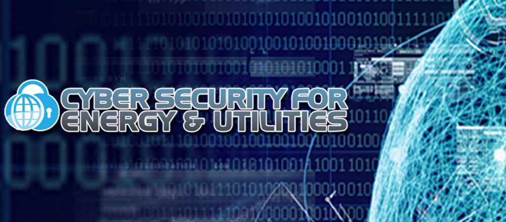 Cyber Security for Energy & Utilities - Robust Cyber Security is the Need of the Hour