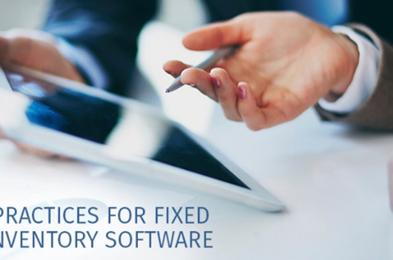 7 Best Practices For Fixed Asset Inventory Software