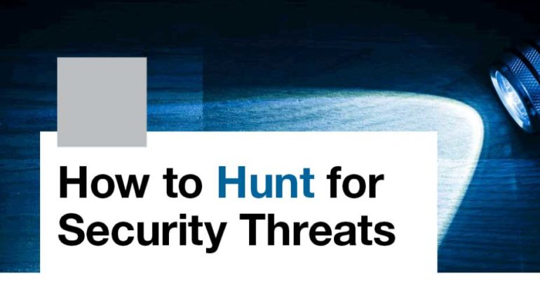 How to Hunt For Security Threats