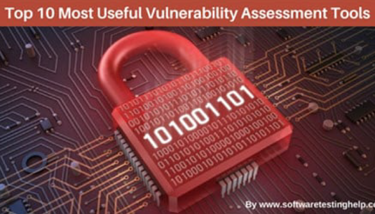 Top 10 Most Useful Vulnerability Assessment Scanning Tools