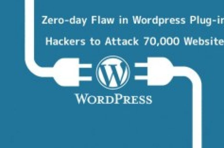 Zero-day Stored XSS Vulnerability in WordPress Social Share Plug-in let Hackers to Compromise 70,000 Websites