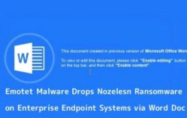 Emotet Malware Mass Attack Drops Nozelesn Ransomware on Enterprise Endpoint Systems Via Word Documents