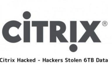 Citrix Hacked – Terabytes of Sensitive Data Stolen by Iranian Hackers