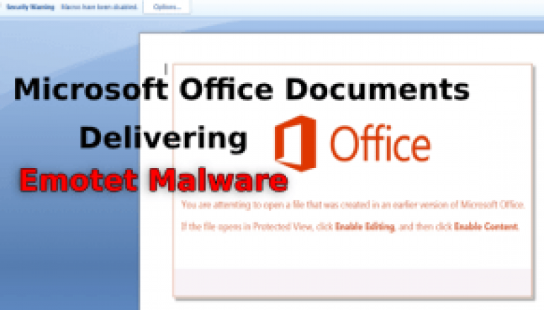 Hackers Launching Weaponized Word Document to Push Emotet & Qakbot Malware