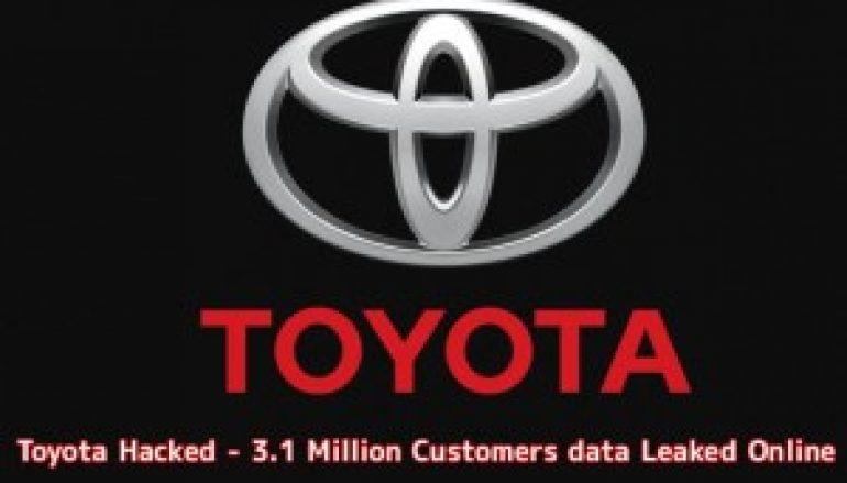Toyota Hacked – Hackers Leaked 3.1 Million Customers Sensitive Information Online