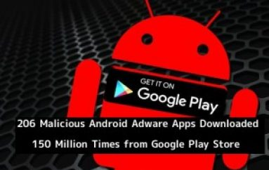 206 Malicious Android Adware Apps Downloaded 150 Million Times from Google Play Store