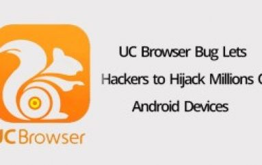 Dangerous Function in UC Browser Lets Hackers to Hijack Millions Of Android Users via MITM Attacks