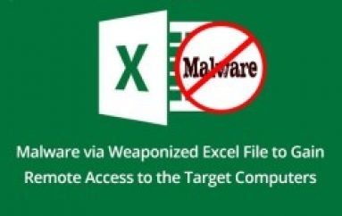 Hackers Launching Malware via Weaponized Excel File to Gain the Remote Access to the Target Computers
