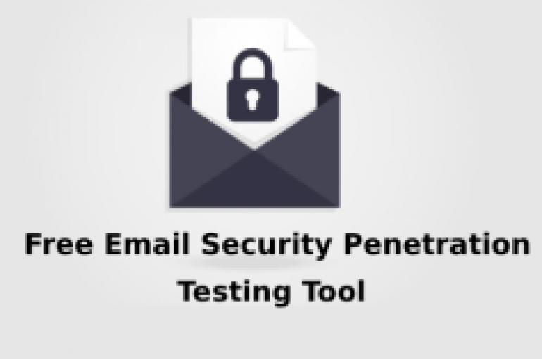 Free Email Security Penetration Testing Tool to Check Organization's Security against Advanced Threats