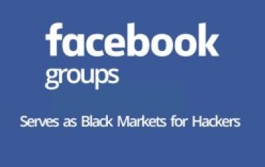 74 Facebook Groups With 385,000 Members Serves as Black Markets for Hackers to Carry out Illegal Activities