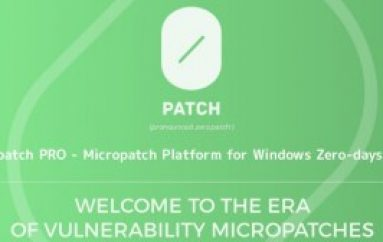0patch PRO – New Micropatch Program Launched for Windows Platform Zero-day Vulnerabilities
