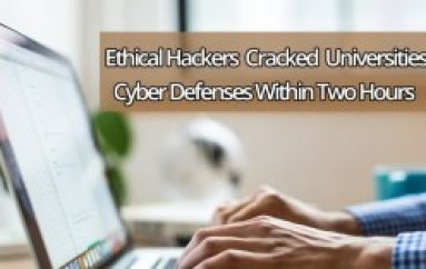 Ethical Hackers Cracked the Universities Cyber Defenses Within Two Hours