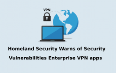 Cisco, Palo Alto, F5 Networks VPN Apps Vulnerabilities let Hackers to Control the Enterprise Internal Network