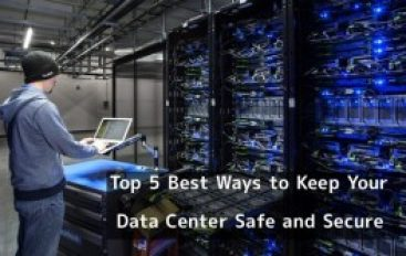 Top 5 Best Ways to Keep Your Data Center Safe and Secure