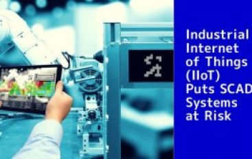 How the Industrial Internet of Things (IIoT) Puts SCADA Systems at Risk