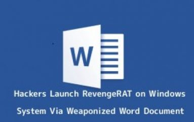 Hackers Drop RevengeRAT Malware On Windows System Via Weaponized Word Document