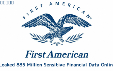 First American Leaked 885 Million Most Sensitive Financial Data Online