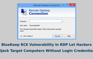 BlueKeep RCE Vulnerability in Remote Desktop Protocol Let Hackers Hijack Target Computers Without Login Credentials