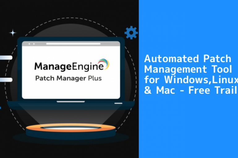 Patch Manager Plus – A Complete Automated Patch Management Tool For Windows, Linux, Mac
