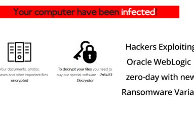 Hackers Exploiting Oracle WebLogic Zero-Day With New Ransomware To Encrypt User Data
