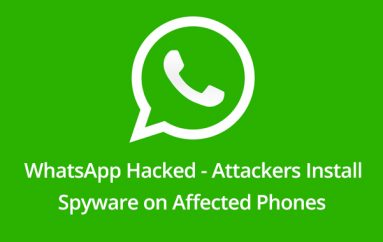 WhatsApp Hacked – Attackers Exploit iPhone or Android device by Making a WhatsApp Call