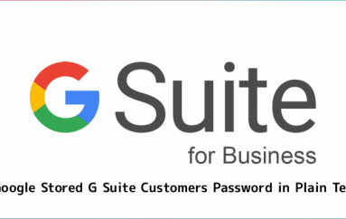 Google Stored G Suite Customer Password in Plain Text Since 2005
