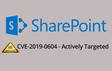 Hackers Actively Targeting Microsoft SharePoint Servers Via CVE-2019-0604 Exploit