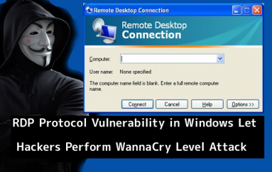 RCE Bug in Microsoft RDP Protocol Let Hackers Perform WannaCry Level Attack on 3 Million Vulnerable Endpoints