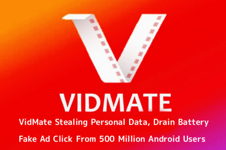Chinese Video App VidMate Stealing Personal Data, Drain Battery, Fake Ad Click to Generate Revenue From 500 Million Android Users