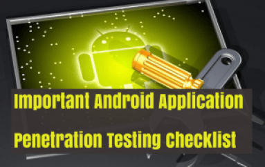 Most Important Android Application Penetration Testing Checklist