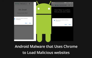 New Android Malware that Uses Chrome to Load Malicious Websites through Notifications