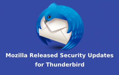 Mozilla Released Security Updates for Thunderbird & Fixed Critical Security Flaws