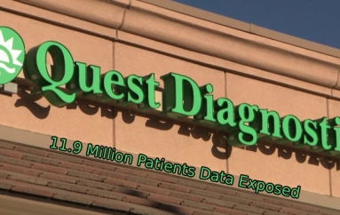 Quest Diagnostics Says Nearly 12 Million Patients Records Exposed in Data Breach