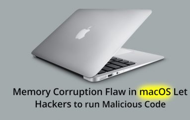 Memory Corruption Flaw in macOS Let Hackers Run Malicious Code with Root Privileges