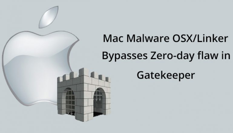 New Mac Malware OSX/Linker Bypasses Zero-day Flaw in macOS Gatekeeper Protection