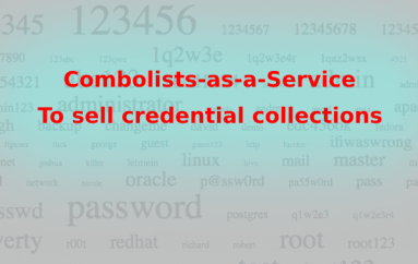 Combolists-as-a-Service – Hackers Sell Stolen Passwords on Underground Hacking Forums