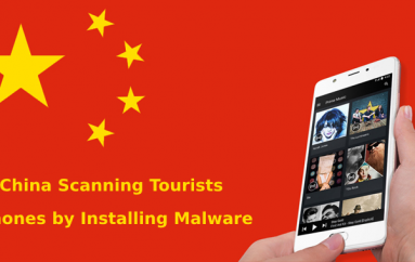 China Border Guards Scanning Tourists Phones by Installing Malware