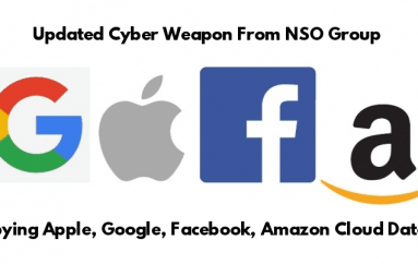 Israel NSO Group's Updated Cyber Weapon Can Spy Apple, Google, Facebook, Amazon, and Microsoft Cloud Servers Data