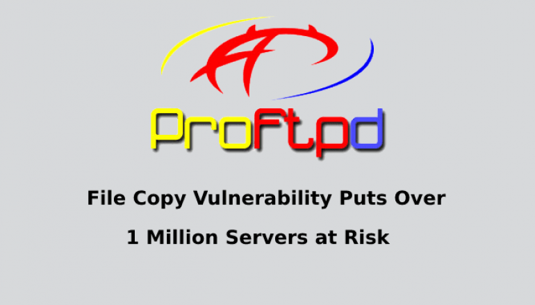 File Copy Vulnerability With ProFTPD puts Over 1 Million Servers at Risk