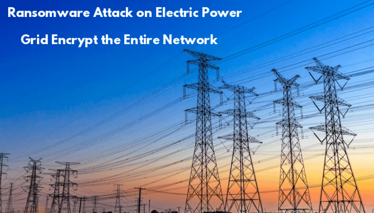 Ransomware Attack on Electric Power Grid in South Africa Encrypt's the Entire Network