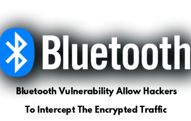 New Bluetooth Vulnerability Allow Hackers to Intercept The Encrypted Traffic & Spy on the Devices