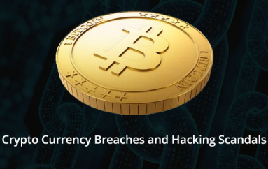 CryptoCurrency Breaches and Hacking Scandals: How to Address them?