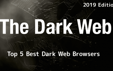 Top 5 Best Dark Web Browser for Anonymous Web Browsing With Ultimate Privacy