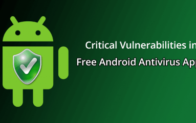 Critical Vulnerabilities in Free Android Antivirus Apps Let Attackers to Steal Address Books and Disable Antivirus Protection