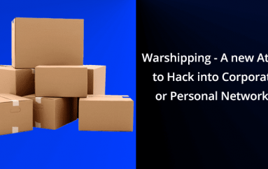 Warshipping – A New Attack Type to Hack into Corporate or Personal Networks