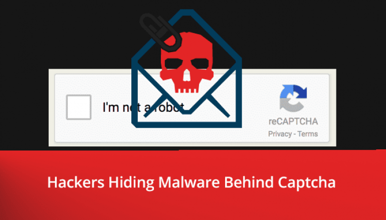 Hackers Hiding Malware behind Captcha to Bypass Secure Email Gateways