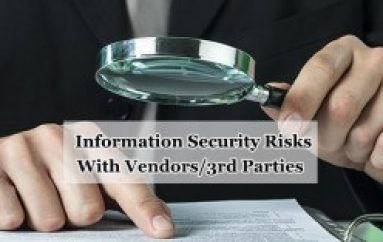 Information Security Risks That You Need to Careful With Vendors/3rd Parties