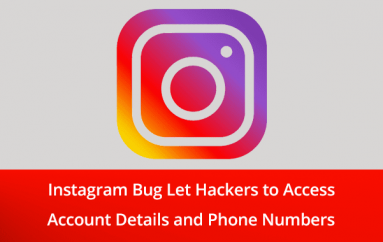 New Instagram Data Leaking Bug Let Hackers to Access Account Details and Phone Numbers