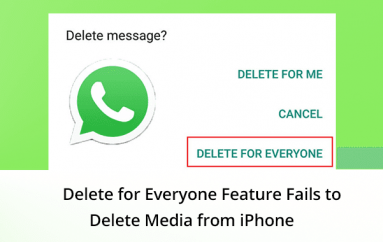 WhatsApp Privacy Flaw – Delete for Everyone Feature Fails to Delete Media from iPhone