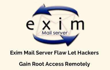 Vulnerability in Exim Mail Server Let Hackers Gain Root Access Remotely From 5 Million Email Servers